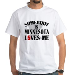 Somebody In Minnesota White T-Shirt