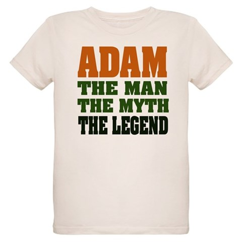 ADAM - The Legend  Funny Organic Kids T-Shirt by CafePress