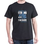 Apraxia Awareness TShirt - Being Strong Is T-Shirt