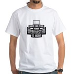 Computer Geek No Fear Your Webmaster is He T-Shirt
