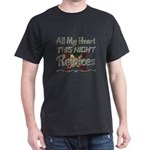 All My Heart This Night Rejoices T-Shirt