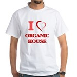 I Love ORGANIC HOUSE T-Shirt