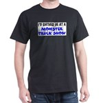 monster truck show T-Shirt