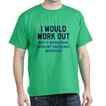 I Would Work Out T-Shirt