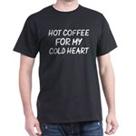 Hot Coffee For My Cold Heart Xmas Christma T-Shirt
