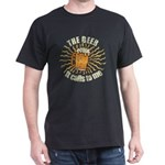 Funny Beer Calls To Me T-Shirt