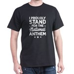 I proudly stand for national anthem T-Shirt
