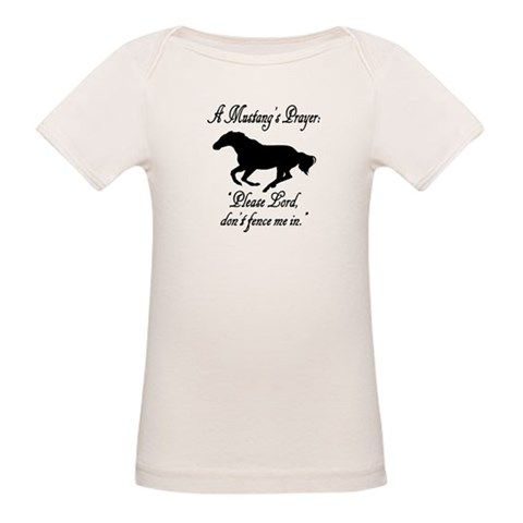 A Mustang's Prayer  Horse Organic Baby T-Shirt by CafePress