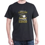 Banjo Shirt I'm Playing Banjo Music Ba T-Shirt