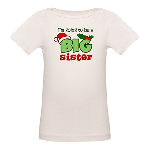 Big Sister to be - Christmas  New baby Organic Baby T-Shirt by CafePress