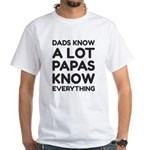 Dads Know A Lot T-Shirt