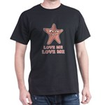 Starfish Love Me Love Me T-Shirt