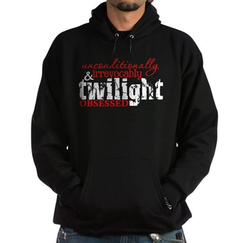 Unconditionally  Irrevocably Obsessed w/ Twilight Twilight Hoodie dark by CafePress