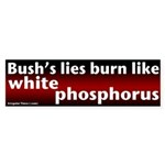 White Phosphorus Burns Bumper Sticker