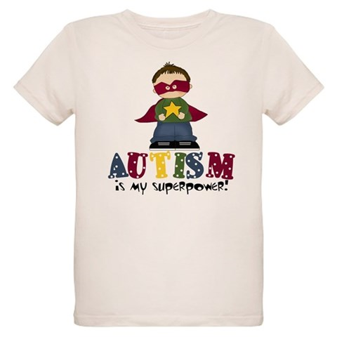 Autism is my Superpower  Autism Organic Kids T-Shirt by CafePress