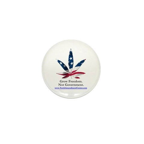 - Grow Freedom, Not Government Marijuana Mini Button by CafePress