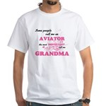 Some call me an Aviator, the most importan T-Shirt
