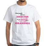 Some call me a Director, the most importan T-Shirt