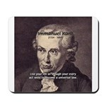 Universal Law: Kant Mousepad