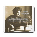 Maria Montessori Education Mousepad
