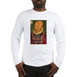 Michel de Montaigne Education Long Sleeve T-Shirt
