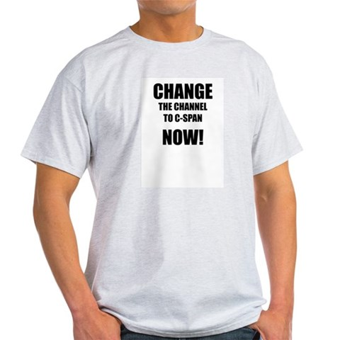 Change. Now Tv Light T-Shirt by CafePress