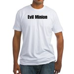 Yes, Your Evilness, I am your Evil Minion. I shall do as you please.