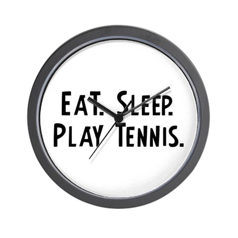 Eat, Sleep, Play Tennis  Sports Wall Clock by CafePress