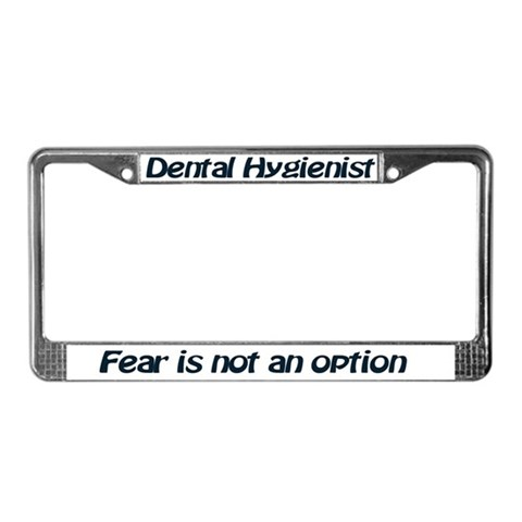 - DH- Fear is not an option Humor License Plate Frame by CafePress