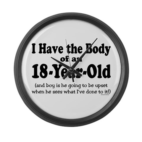 18-year-old 1  Funny Large Wall Clock by CafePress