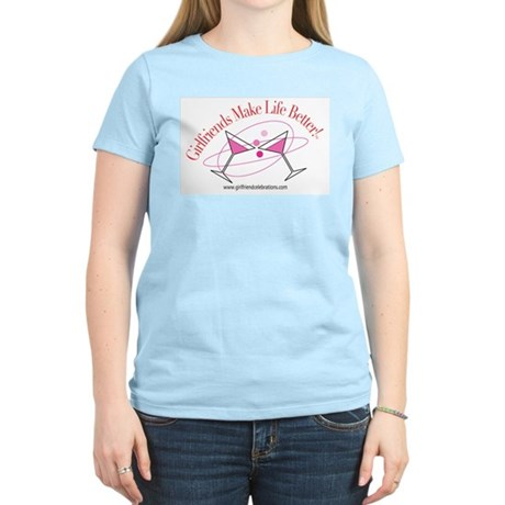 Girlfriends Make Life Better Women's Light T-Shirt
