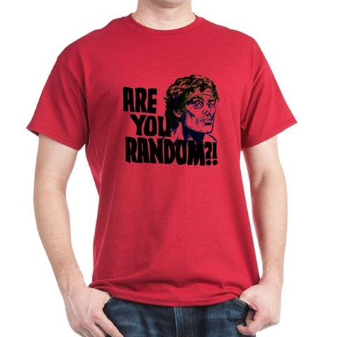 - Are You Random?  Dark T-Shirt by CafePress