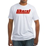 Liberal - Member of the Reali Fitted T-Shirt
