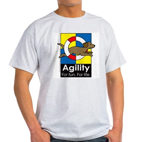 Agility For Fun For Life Ash Grey T-Shirt Pets Light T-Shirt by CafePress