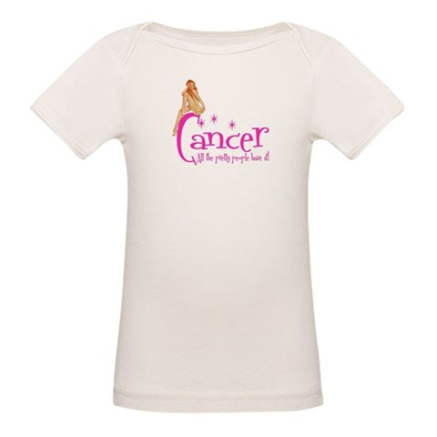 Cancer - All the pretty people have it Organic Bab Breast cancer Organic Baby T-Shirt by CafePress