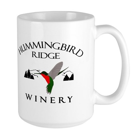 Hummingbird Ridge Winery  Entertainment / pop culture Large Mug by CafePress