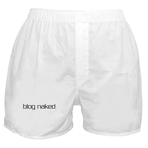Blog Naked  Internet Boxer Shorts by CafePress