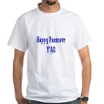 Happy Passover Y'all White T-Shirt