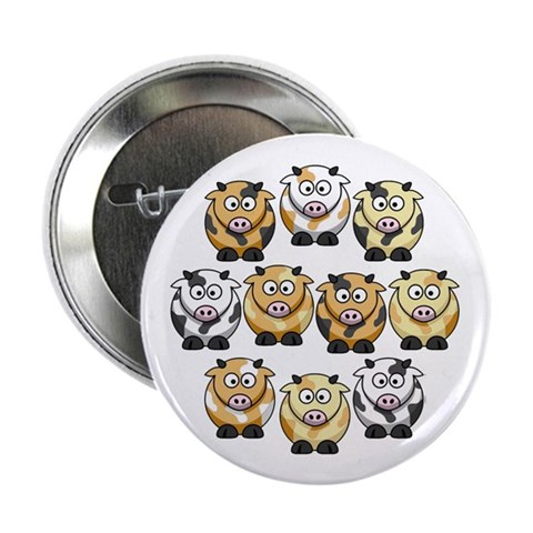 10 Cow  Humor 2.25 Button 10 pack by CafePress