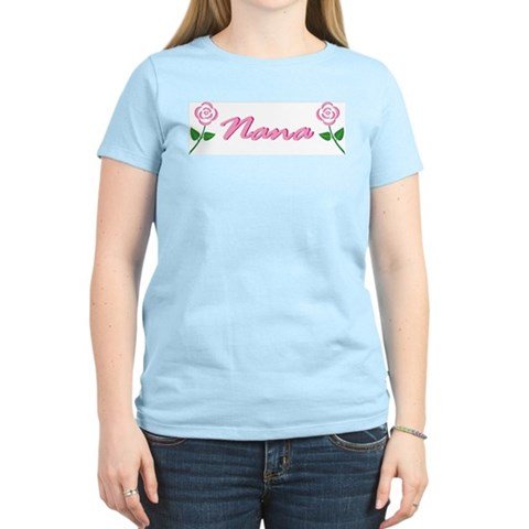 Nana Roses Women's Pink T-Shirt Grandma Women's Light T-Shirt by CafePress