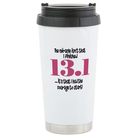 13.1 Courage to Start  Sports Ceramic Travel Mug by CafePress