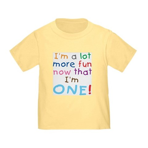 More Fun 1st Birthday First Cute Toddler T-Shirt by CafePress