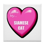 I Love My Siamese Cat Tile Coaster