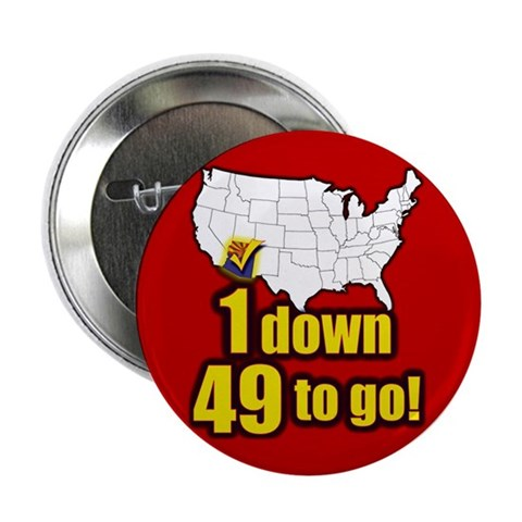 1 down 49 to go  Political 2.25 Button by CafePress