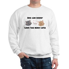 Never Too Many Cats Sweatshirt