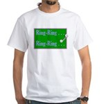 Ring-Ring . . . He-Hello? White T-Shirt