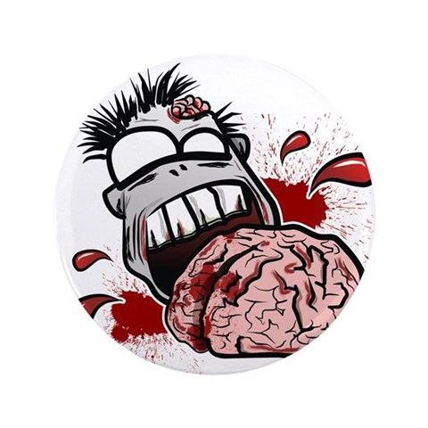 Zombies Eat Brains  Zombies 3.5 Button by CafePress