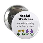 Seeds of healing lapel button for social workers