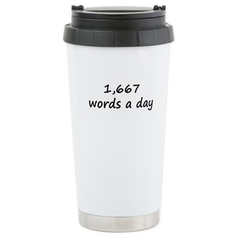 1,667 Words A Day  Funny Ceramic Travel Mug by CafePress