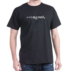 ++ungood; black shirt